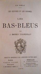 Barbey d'Aurevilly. Les Bas-bleus édition originale avec dédicace