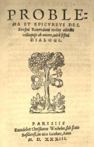 Erasme. Problema et Epicureus. Wechel. 1533.