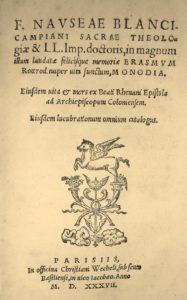 Nausea. Biographie d'Erasme. Wechel. 1537.