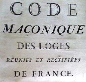 R.E.R. Code Maçonnique. Dijon. La Concorde. 1778. Signé.